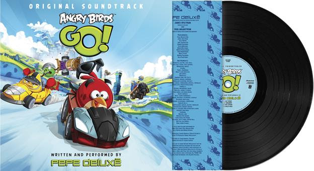 Arriving on Vinyl… Pepe Deluxé's Angry Birds Go! Original Soundtrack