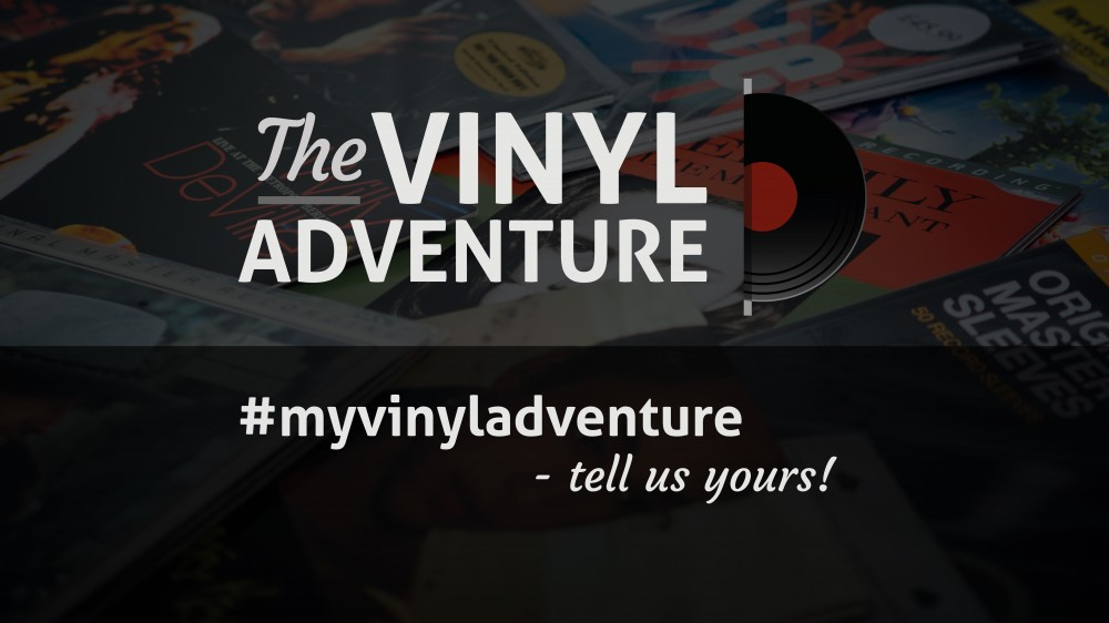#MyVinylAdventure – Tell us yours!